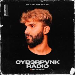 CYB3RPVNK Radio 468 (Jonas Blue Guest Mix)