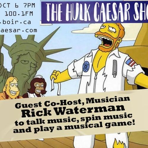 The Hulk Caesar Show - Rick Waterman - Oct 06, 2021