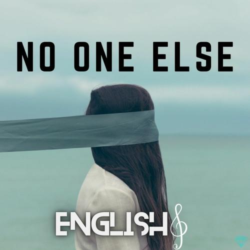 EnglishG - No One Else