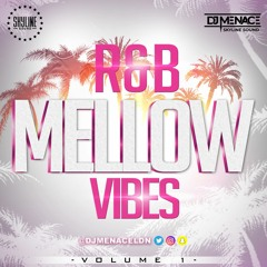 RnB & Neo Soul Vibes Vol.1  Mixed By (@DjMenaceLDN) 10 Years In The Game Mix