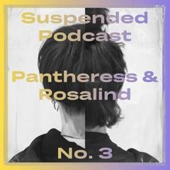 Suspended No. 3 - Pantheress & Rosalind