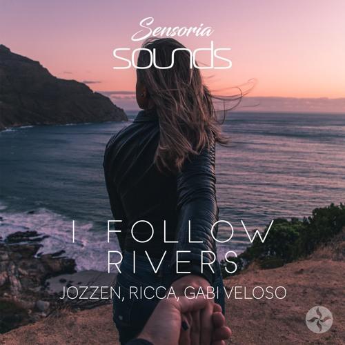 Jozzen, Ricca, Gabi Veloso - I Follow Rivers (Remake)