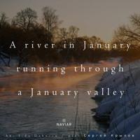 A River In January (naviarhaiku368)