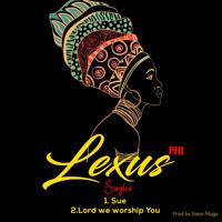 Lexus Lord we worship You_Prod by Sanic Mugo