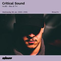 Critical Sound no.85 - Bou & T>I  - 06 January 2021