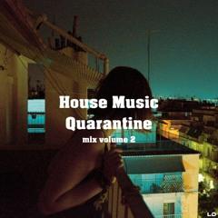 House Music Quarantine #2