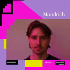 Moodrich - 08.05.2021 @ Maxi Radio , Rotterdam