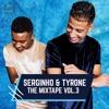 Serginho & Tyrone - The Mixtape Vol.3