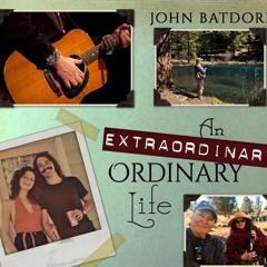 An Extraordinary Ordinary Life