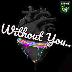 KARMZ - WITHOUT - YOU (out 15/10/2020)
