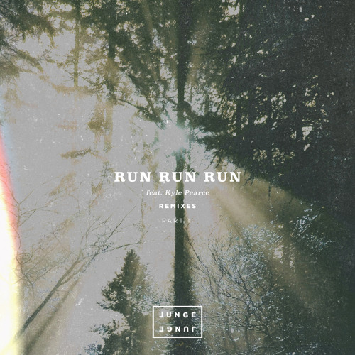 Run Run Run (LEETO Remix) [feat. Kyle Pearce]