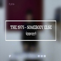 SuDes - Somebody Else (The 1975 Cover)