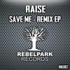 Save Me (Audio Bastardz Remix)