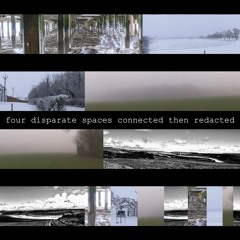 four disparate spaces connected then redacted