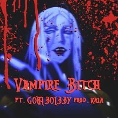 VAMPIRE BITCH ft. GOTHBOYBBY prod. kala