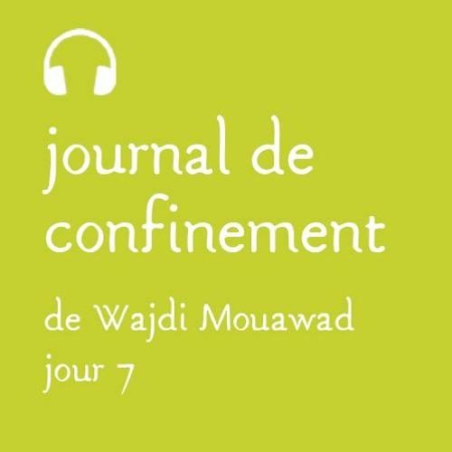 Lundi 23 mars - Journal de confinement - Jour 7
