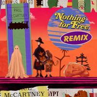 Nothing For Free (DJ Chris Holmes Remix)
