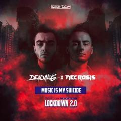 Deadalus & Necrosis - Music Is My Suicide (Radio Version)