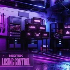 NEOTEK - Losing Control