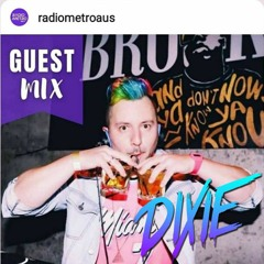 Dixie - Live Guest Mix on 105.7 Radio Metro - August 30, 2021