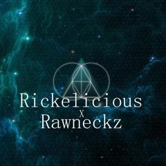 The Rawneckz VS Rickelicious