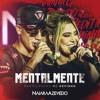 Mentalmente (feat. MC Kevinho)
