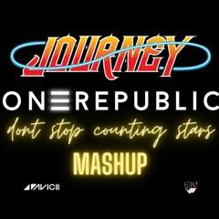 Don't Stop Counting stars (Onerepulic/Journey/Avicii/Mo remix)
