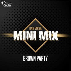 Brown Party (Mixed Live)