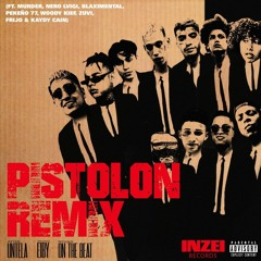 Pistolon Remix- AtorUntela X Rojas X Peke77 X Frijo X Murder X Woody X YoungEiby Audio 2K21