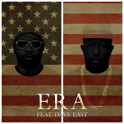Era (feat. Dave East)