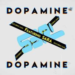 S3RL - Dopamine Feat. Sara (LR Remix) [WIP]
