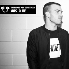 Unchained Mix Series 028 by Was A Be (Italy)