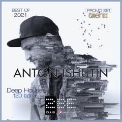 ANTON ISHUTIN PROMO 2021 120bpm - MIXED & SELECTED BY ALIEN X