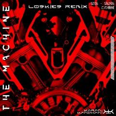 Karan Kanchan - The Machine (Loskies Remix)