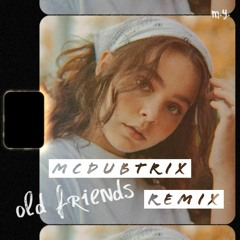 Meggie York - Old Friends (McDubtrix Remix) [Free DL]