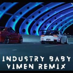 Lil Nas X - Industry Baby (Vimen Remix) Ft. Jack Harlow