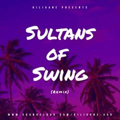 Kiligane - Sultans Of Swing (Remix)