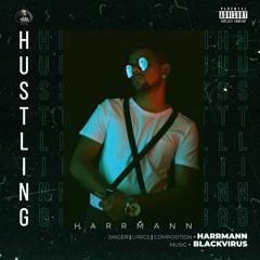 Hustling | Blackvirus | New Punjabi Song 2021