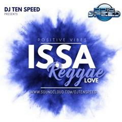 ISSA REGGAE LOVE PT1.
