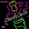 Mike WiLL Made-It - Drinks On Us (feat. The Weeknd, Swae Lee & Future)
