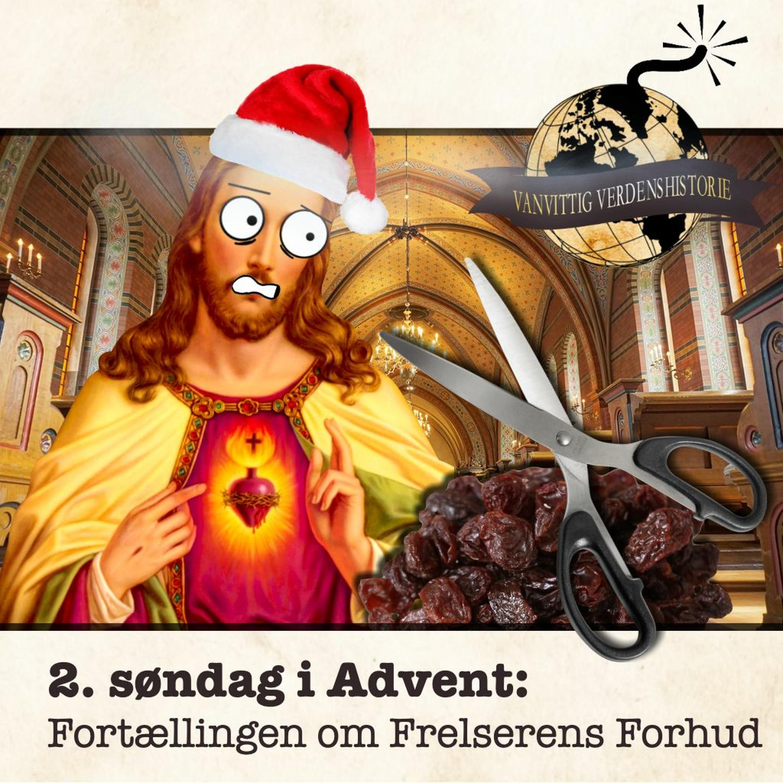 ADVENTSKALENDER: Fortællingen om Frelserens Forhud