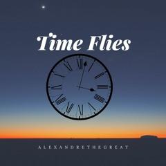 AlexandreTheGreat- Time Flies