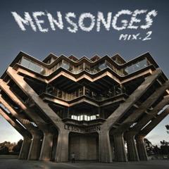 Mix#2 -- Invitée: MENSONGES