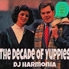The Decade Of Yuppies