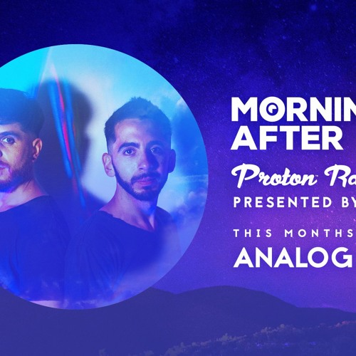 Morning After Proton Radio Show - Guest Mix January 2021 - Analog Jungs