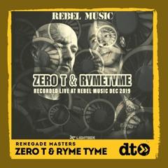 RENEGADE MASTERS: Zero T & Ryme Tyme