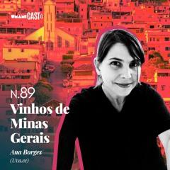 N.89: Vinhos de Minas Gerais