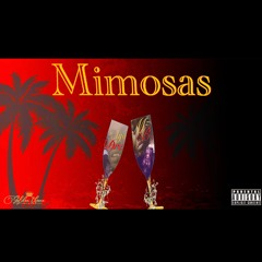 Mimosas Feat. Ayo Dre
