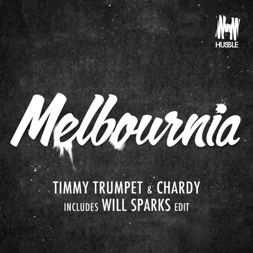 Melbournia (Will Sparks Edit)