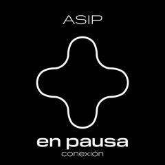 En Pausa - Conexión - ASIP